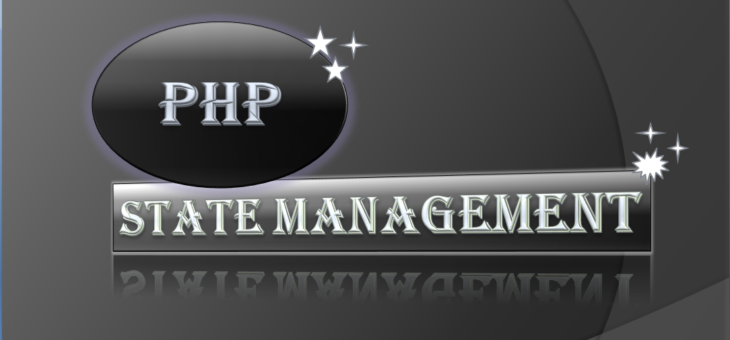 PHP State Management – Cookies & Sessions