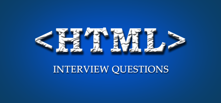 Top 15 HTML Interview Questions with Answer Keys