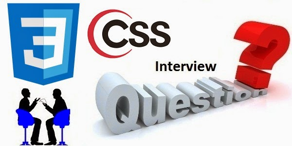 Top 15 CSS Interview Questions with Answer Keys