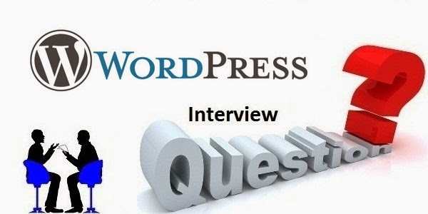 Top 15 Interview Questions for WordPress With Answer Keys