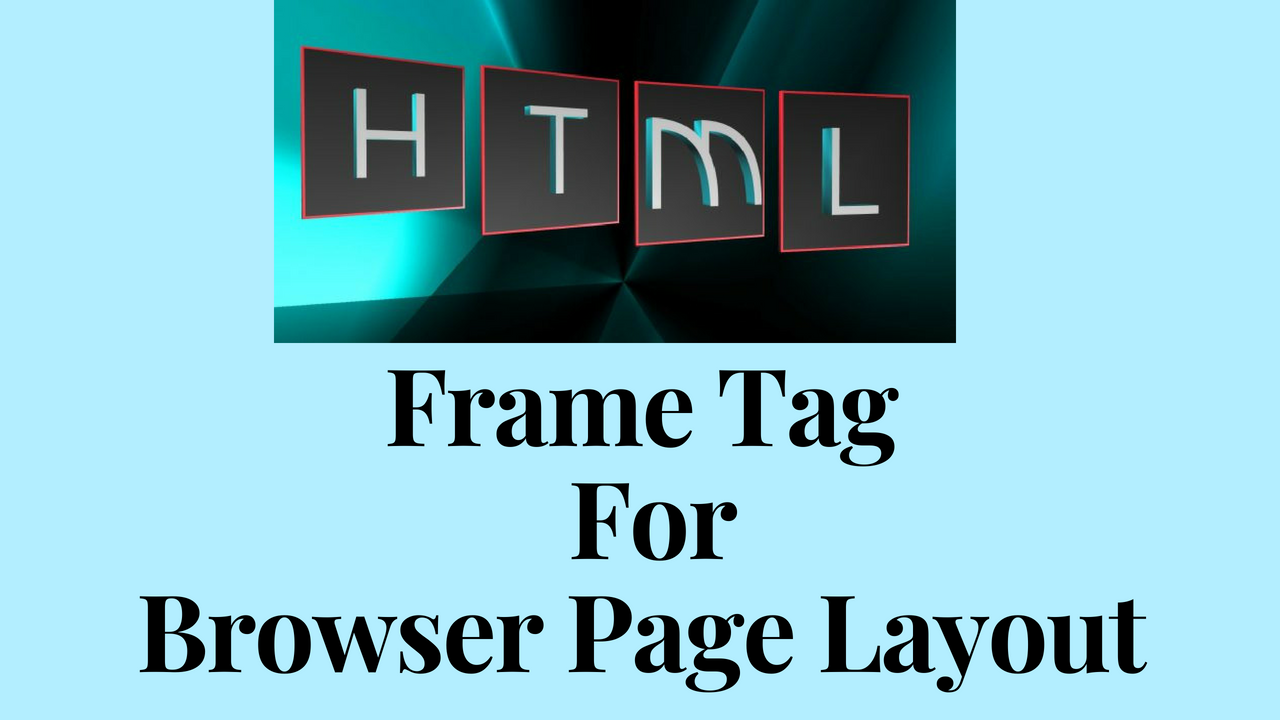HTML Frame Tag For Browser Page Layout - Pristine Tech School