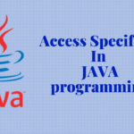 ACCESS SPECIFIER IN JAVA